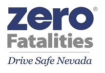 Zero Fatalities.  Drive Safe Nevada.